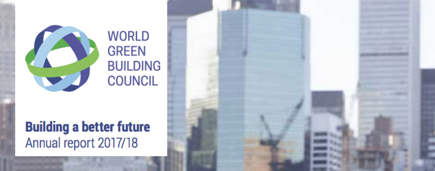 World Green Building Council Annual Report 2017 18 World Green