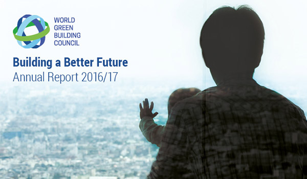 Worldgbc Annual Report 2016 17 World Green Building Council