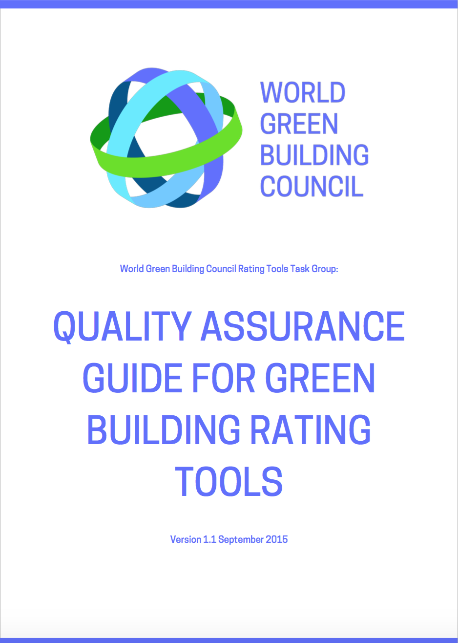 Quality Assurance Guide For Green Building Rating Tools World