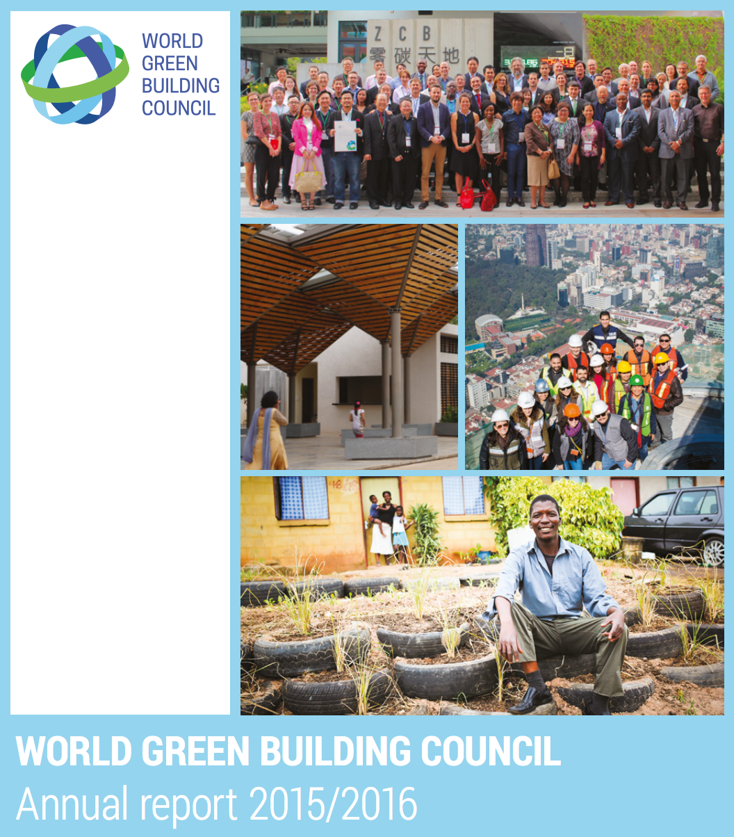 Worldgbc Annual Report 2015 2016 World Green Building Council